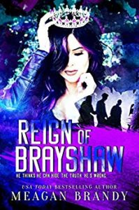 Reign of Brayshaw